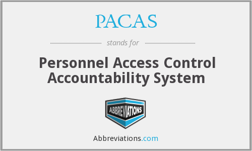 PACAS - Personnel Access Control Accountability System