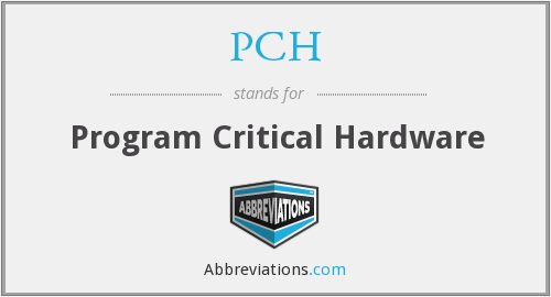 PCH - Program Critical Hardware