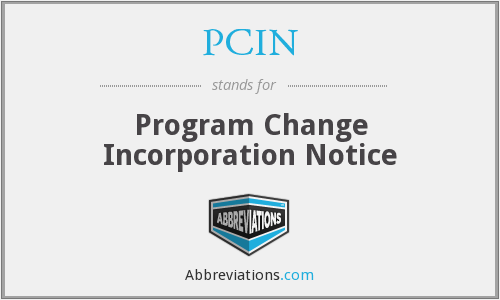 PCIN - Program Change Incorporation Notice