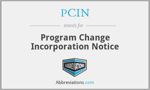 PCIN - Program Change Incorporation Notice