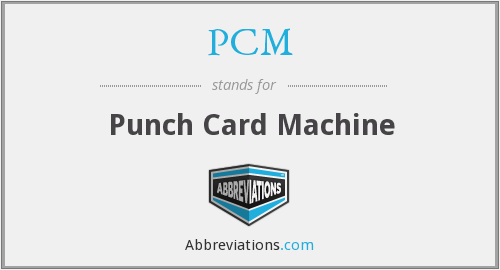 PCM - Punch Card Machine