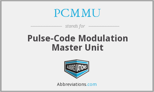 What does PCMMU stand for?