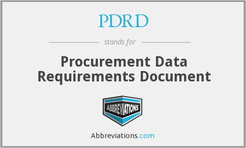 PDRD - Procurement Data Requirements Document