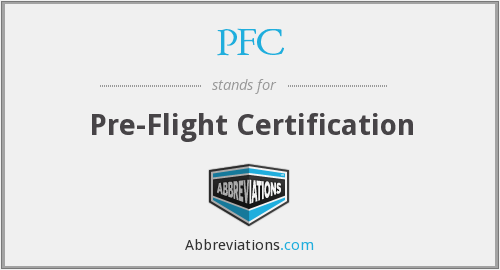 PFC - Pre-Flight Certification