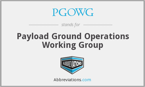 PGOWG - Payload Ground Operations Working Group