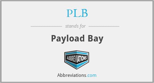 PLB - Payload Bay