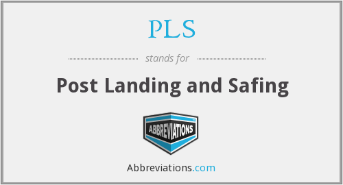 PLS - Post Landing and Safing