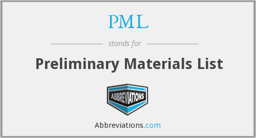 PML - Preliminary Materials List