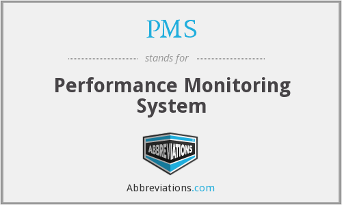 PMS - Performance Monitoring System