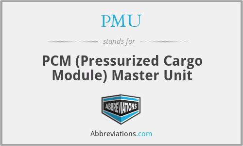 PMU - PCM (Pressurized Cargo Module) Master Unit