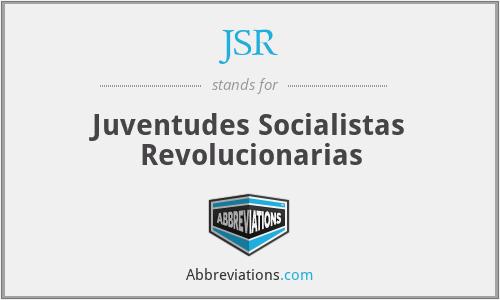 JSR - Juventudes Socialistas Revolucionarias