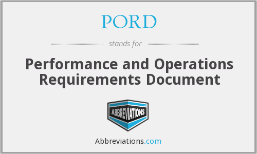 PORD - Performance and Operations Requirements Document