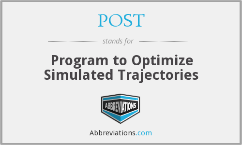 POST - Program to Optimize Simulated Trajectories
