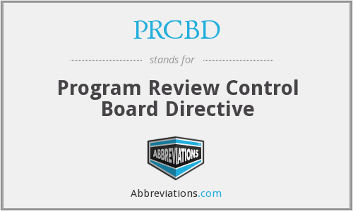PRCBD - Program Review Control Board Directive