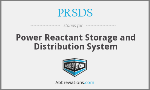 PRSDS - Power Reactant Storage and Distribution System