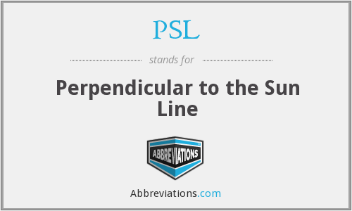 PSL - Perpendicular to the Sun Line