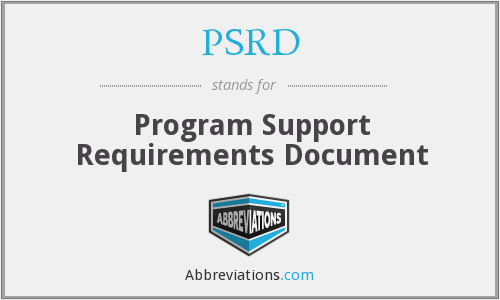 PSRD - Program Support Requirements Document