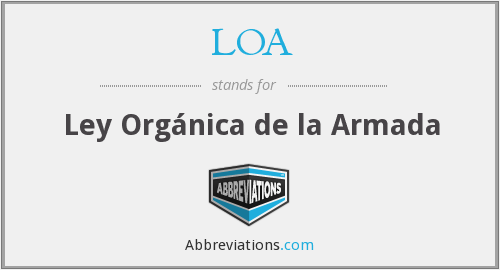 LOA - Ley Orgánica de la Armada