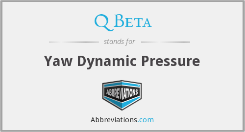 Q Beta - Yaw Dynamic Pressure