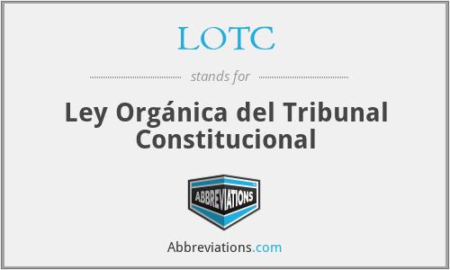 LOTC - Ley Orgánica del Tribunal Constitucional