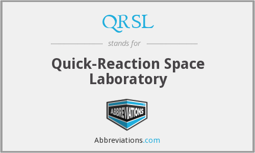 QRSL - Quick-Reaction Space Laboratory