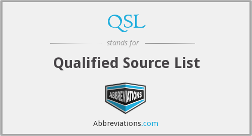 QSL - Qualified Source List