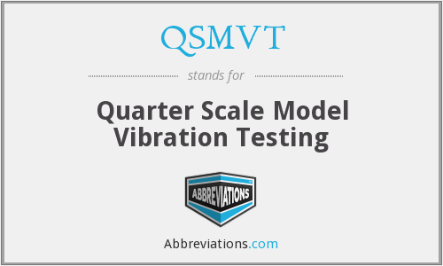 What does QSMVT stand for?