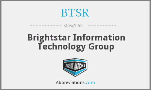 What does BTSR stand for?