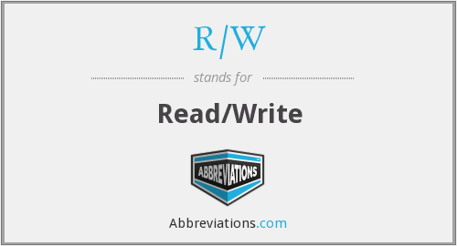 What does R/W stand for?