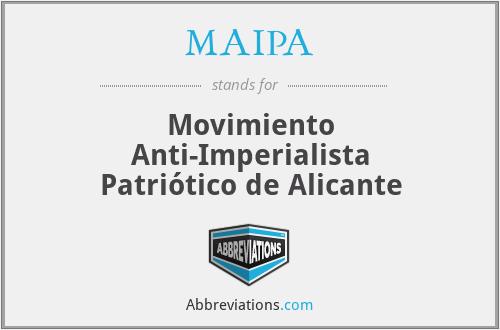 MAIPA - Movimiento Anti-Imperialista Patriótico de Alicante
