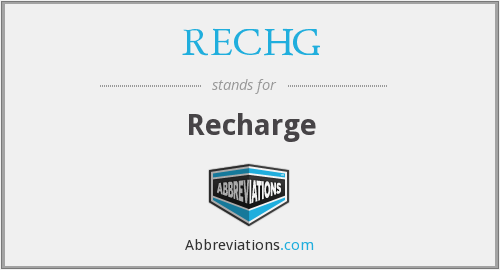 What does RECHG stand for?