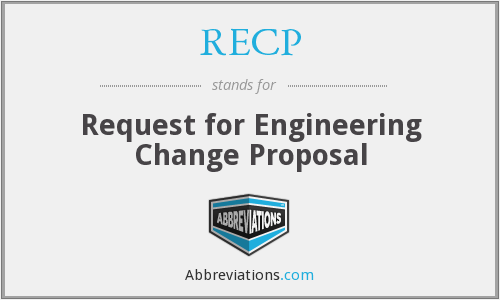 RECP - Request for Engineering Change Proposal
