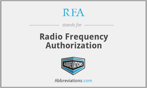 RFA - Radio Frequency Authorization