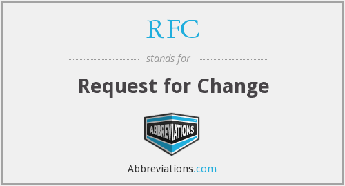RFC - Request for Change