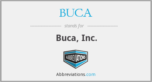 What does BUCA stand for?