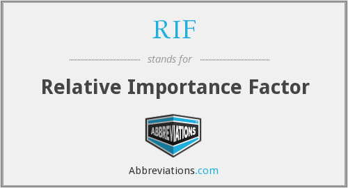 RIF - Relative Importance Factor