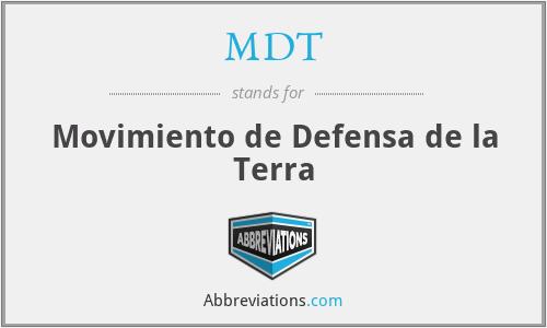 MDT - Movimiento de Defensa de la Terra