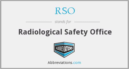 RSO - Radiological Safety Office