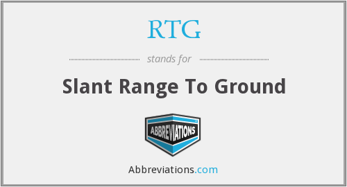 RTG - Slant Range To Ground