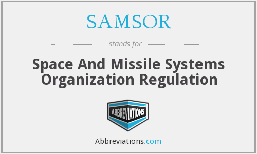 SAMSOR - SAMSO Regulation (now SDR)
