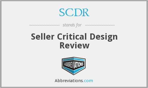 SCDR - Seller Critical Design Review