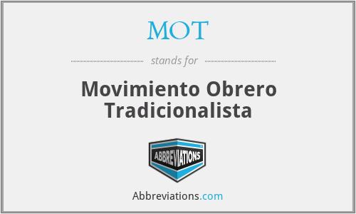 MOT - Movimiento Obrero Tradicionalista