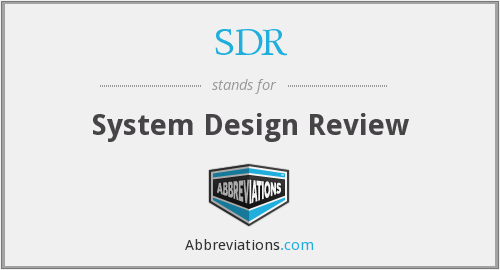 SDR - System Design Review