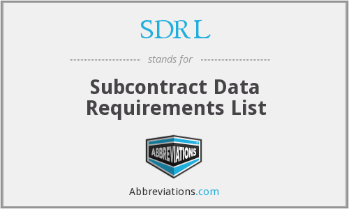 SDRL - Subcontract Data Requirements List