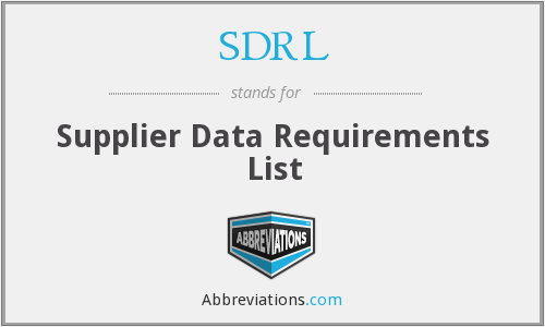 SDRL - Supplier Data Requirements List