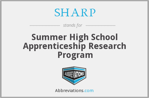 SHARP - Summer High School Apprenticeship Research Program