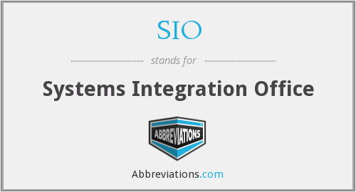 SIO - Systems Integration Office