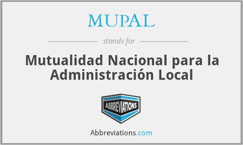 MUPAL - Mutualidad Nacional para la Administración Local
