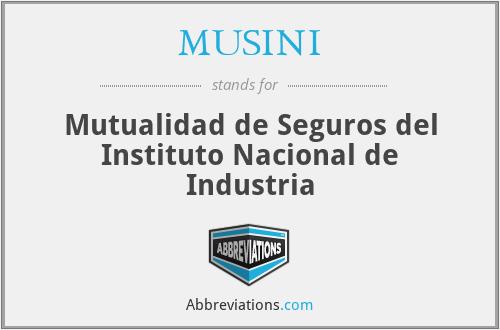 MUSINI - Mutualidad de Seguros del Instituto Nacional de Industria