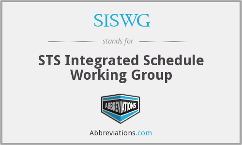 SISWG - STS Integrated Schedule Working Group